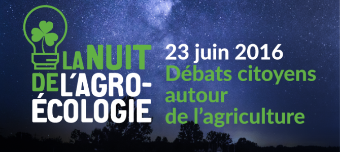 La nuit de l'agro-écologie